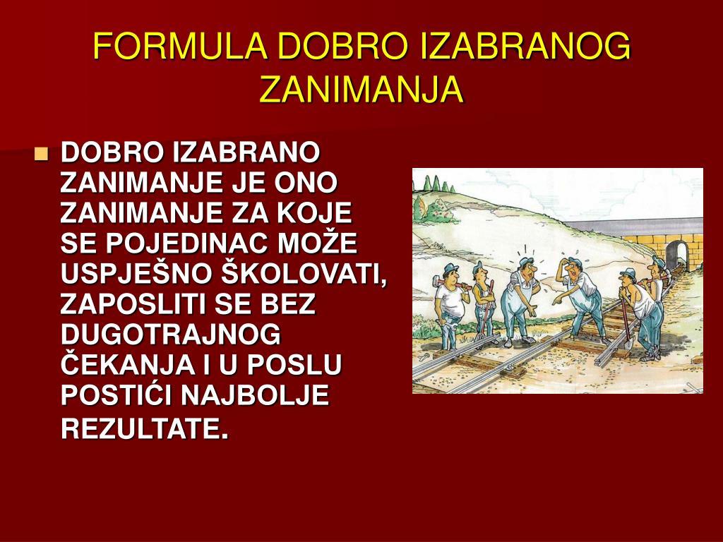 FORMULA DOBRO IZABRANOG ZANIMANJA