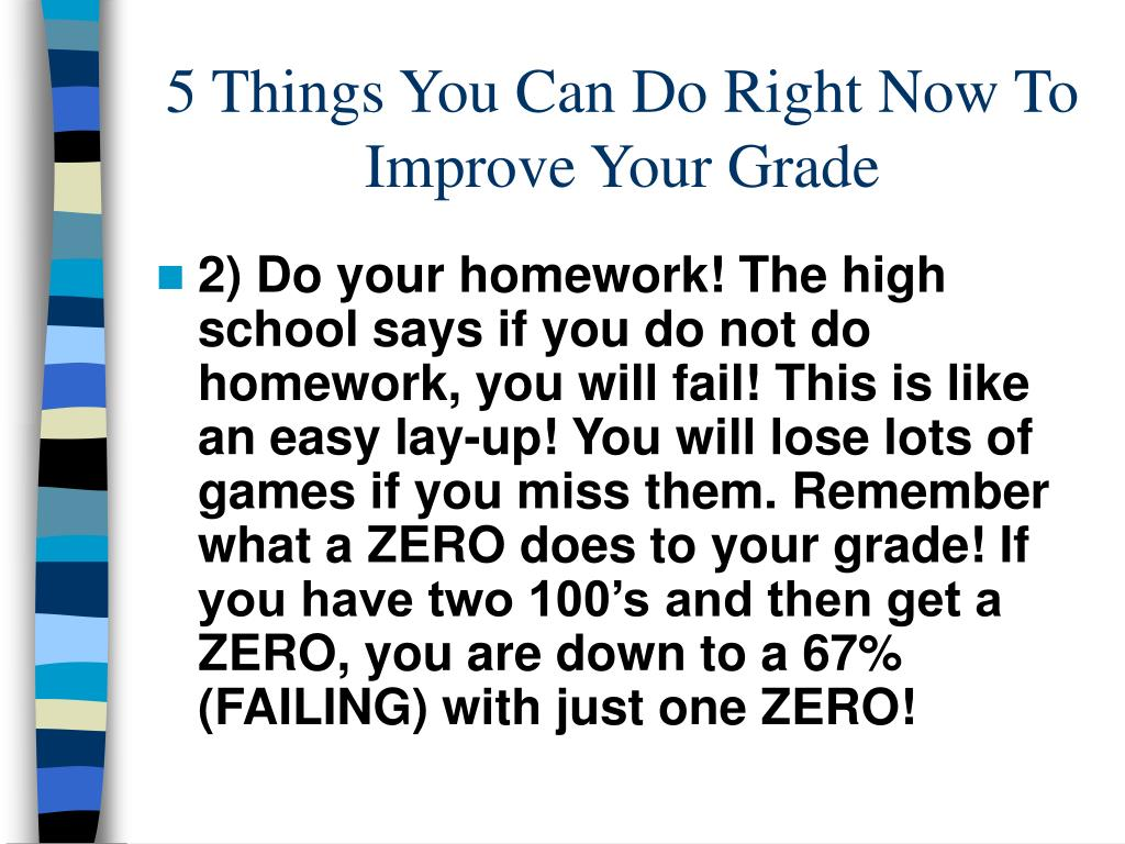 5 Things You Can Do Right Now To Improve Your Grade