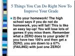 5 things you can do right now to improve your grade26