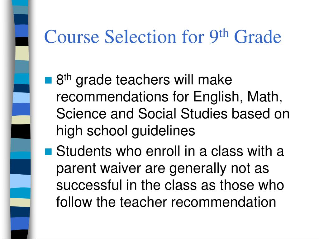 Course Selection for 9