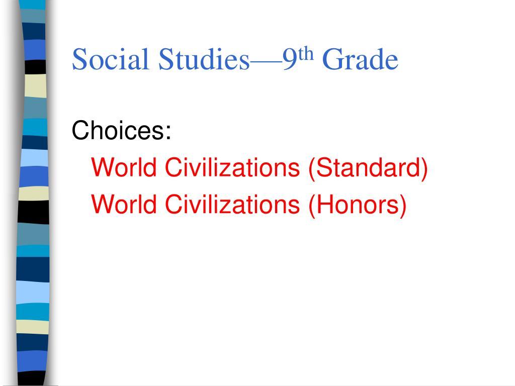 Social Studies—9
