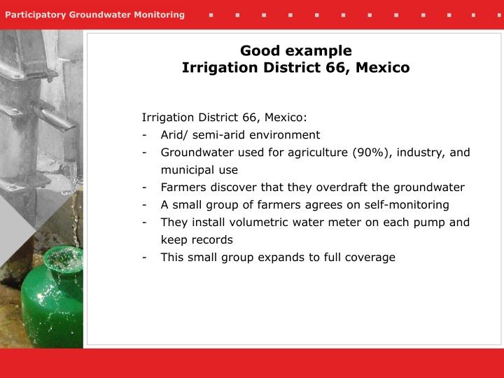 Good example irrigation district 66 mexico