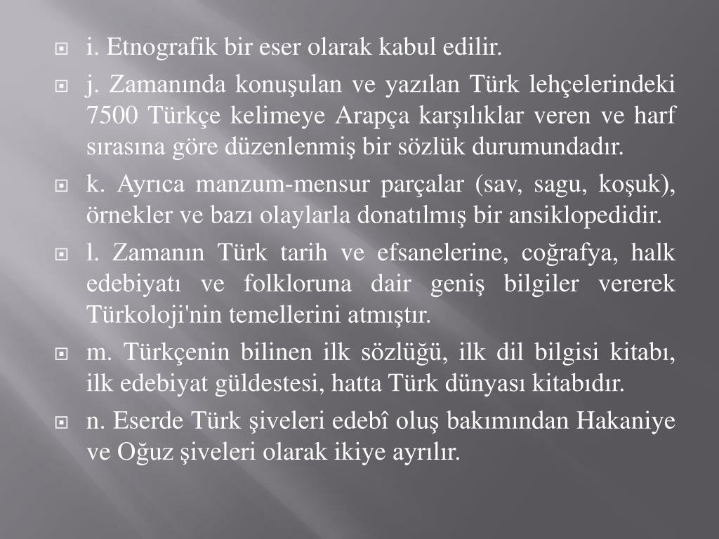 i. Etnografik bir eser olarak kabul edilir.
