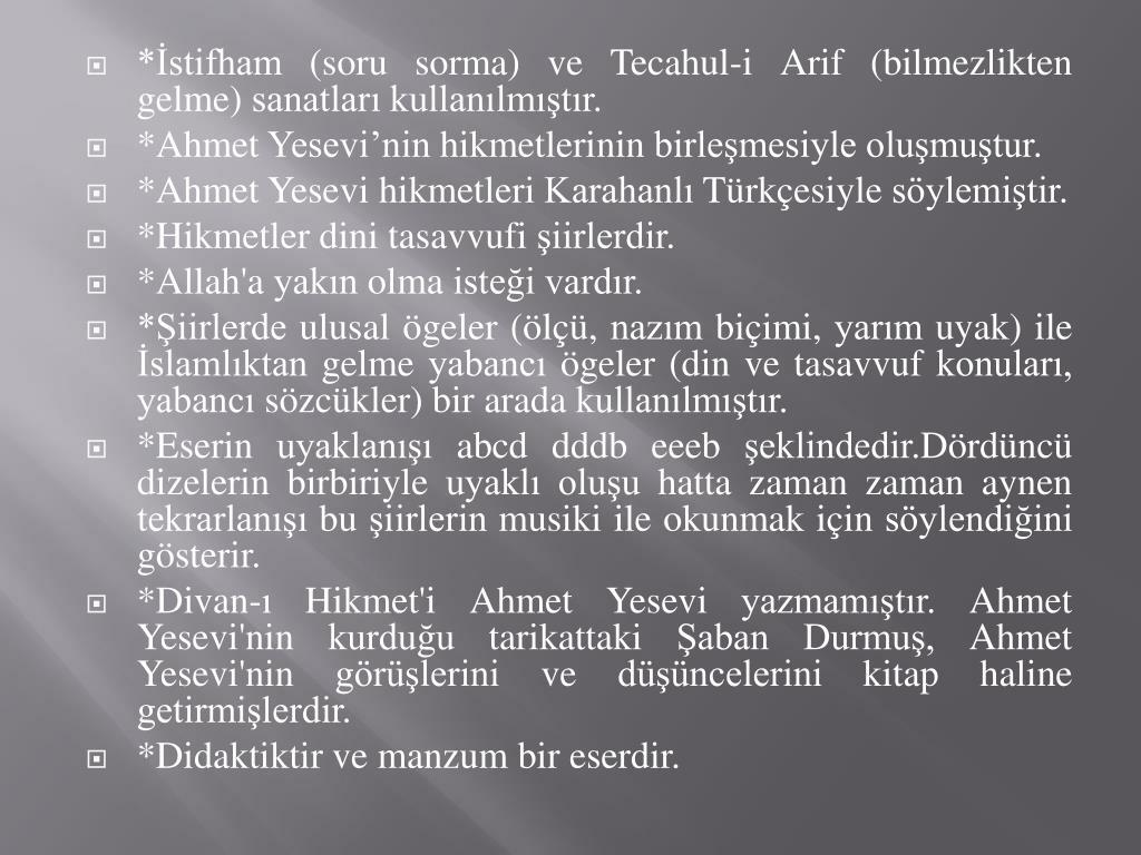 *İstifham (soru sorma) ve Tecahul-i Arif (bilmezlikten gelme) sanatları kullanılmıştır.