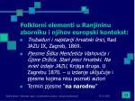 folklorni elementi u ranjininu zborniku i njihov europski kontekst