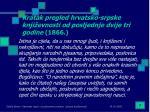kratak pregled hrvatsko srpske knji evnosti od posljednje dvije tri godine 1866