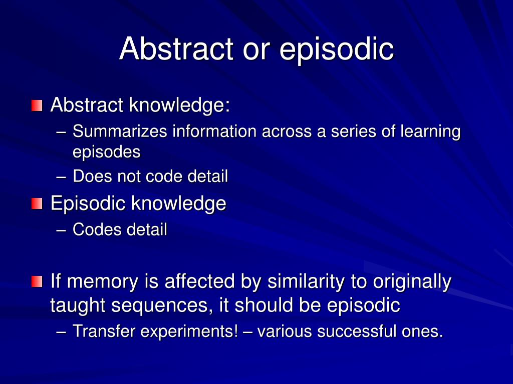 Abstract or episodic