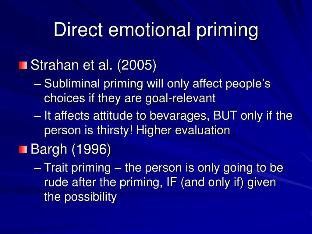 Direct emotional priming