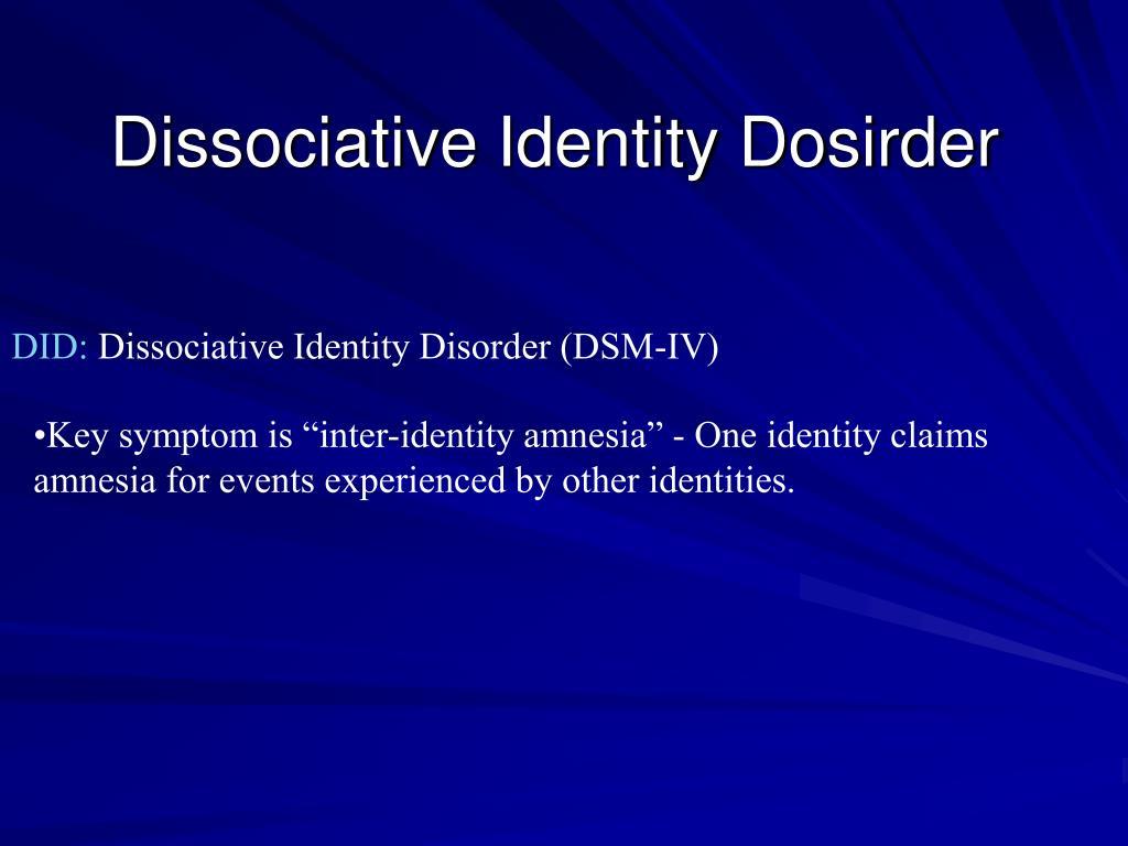 Dissociative Identity Dosirder