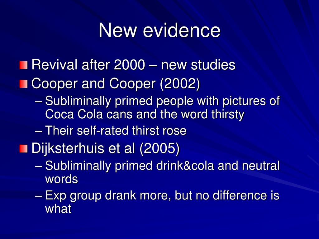 New evidence