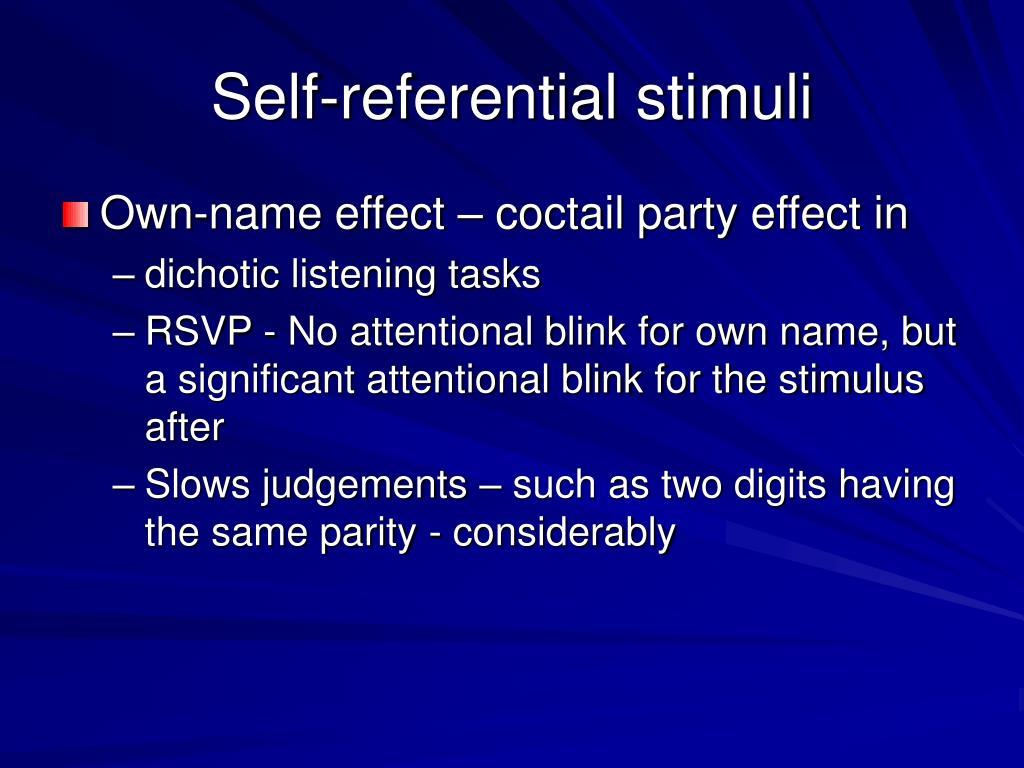 Self-referential stimuli