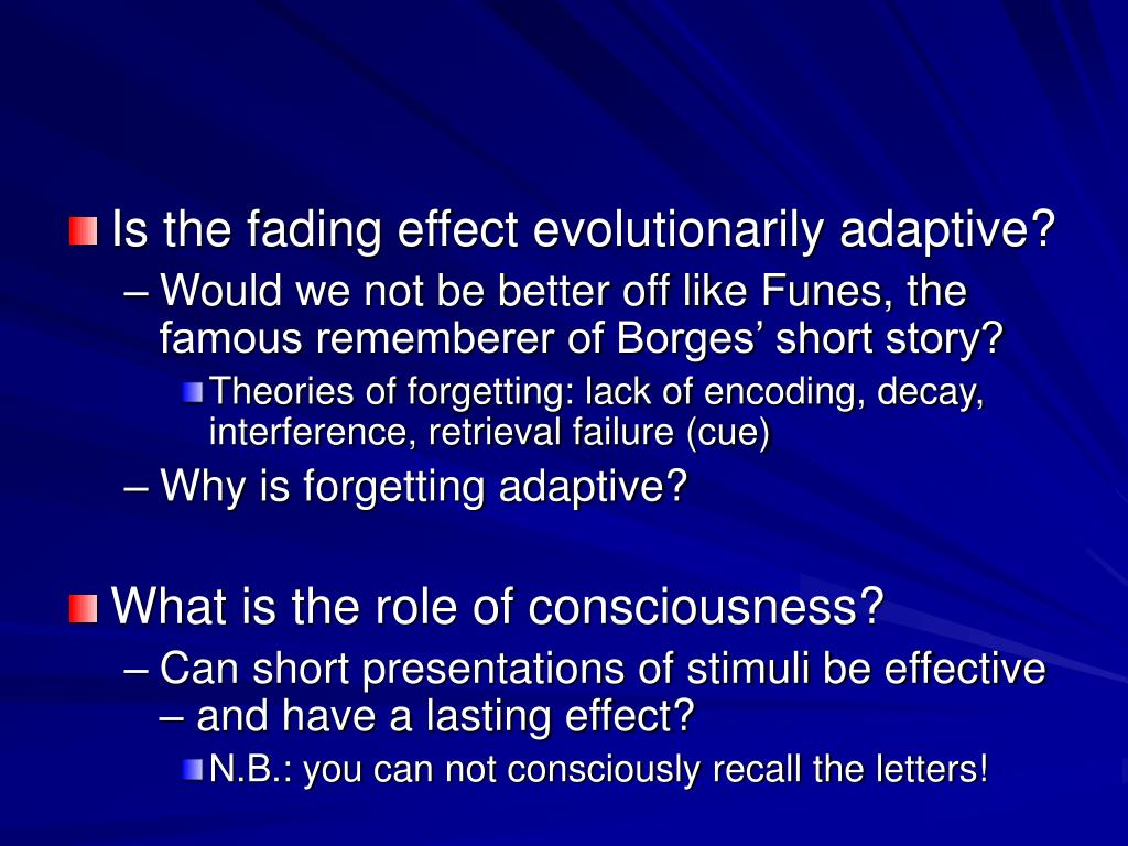 Is the fading effect evolutionarily adaptive?