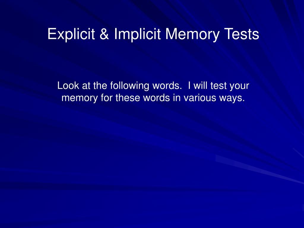 Explicit & Implicit Memory Tests