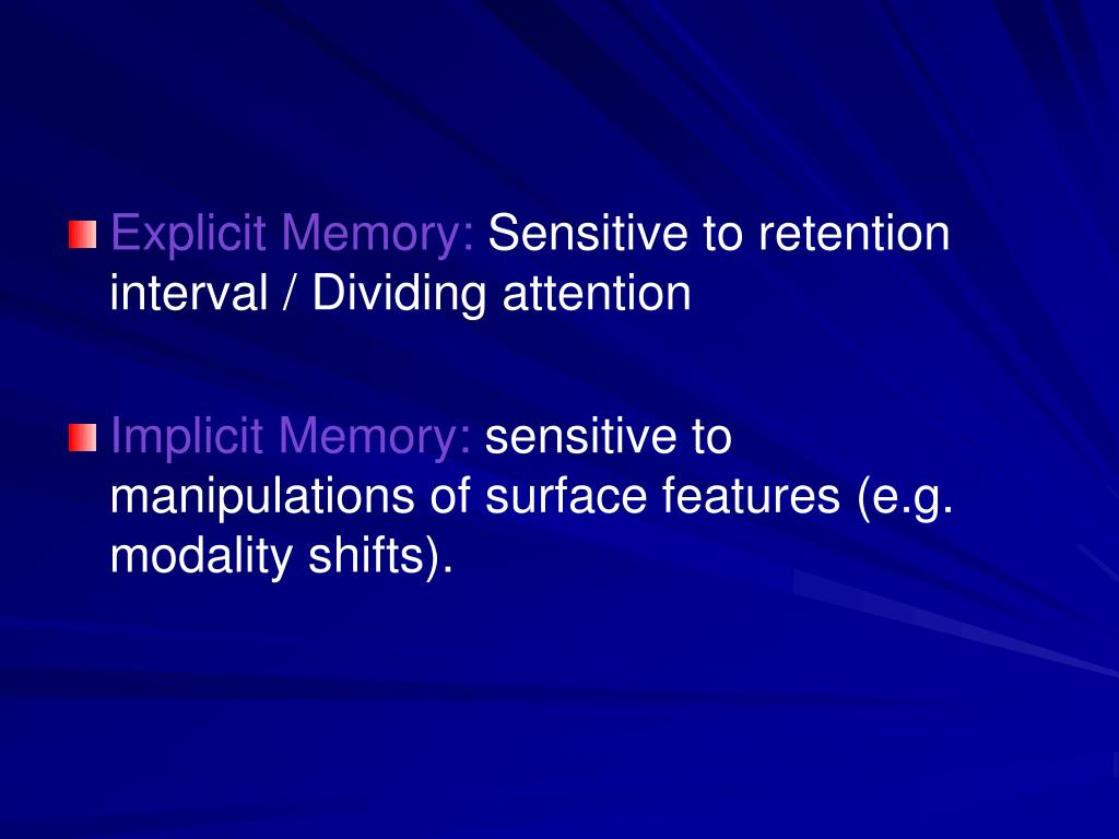 Explicit Memory: