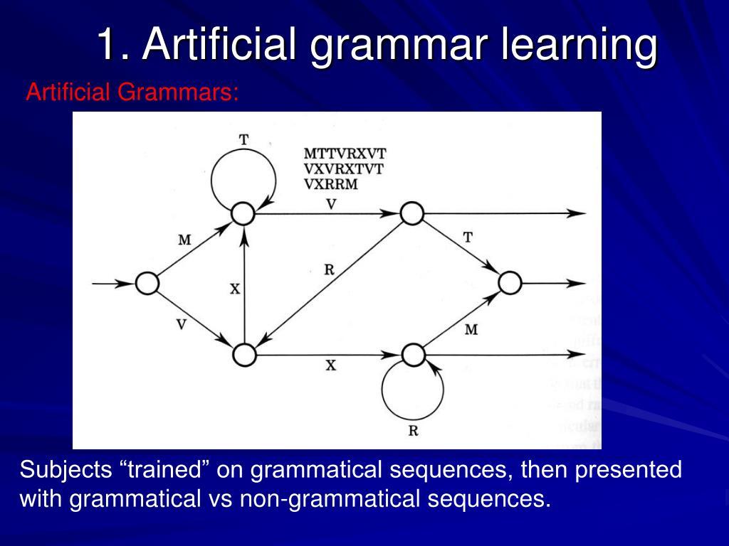 1. Artificial grammar learning