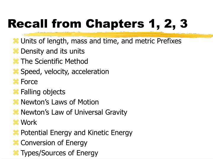 Recall from Chapters 1, 2, 3