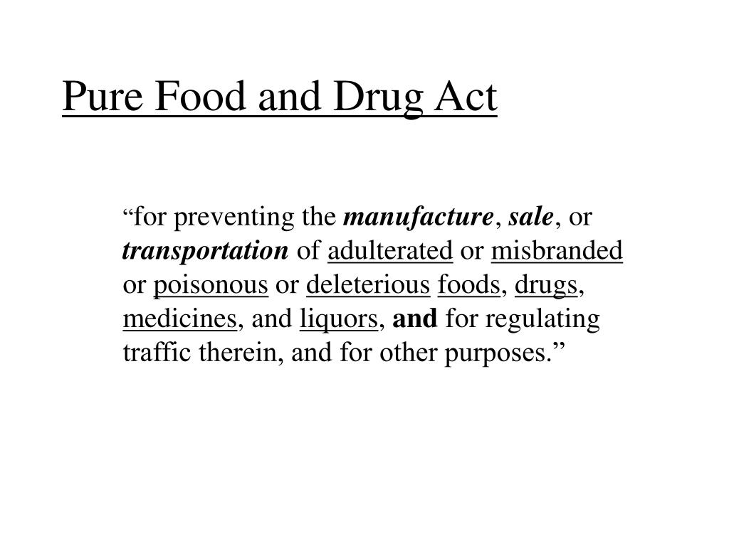 research papers on the food and drug act 1906 Drug enforcement in the united states  prohibited by law with exceptions for research,  the 1906 food and drugs act, us food and drug.