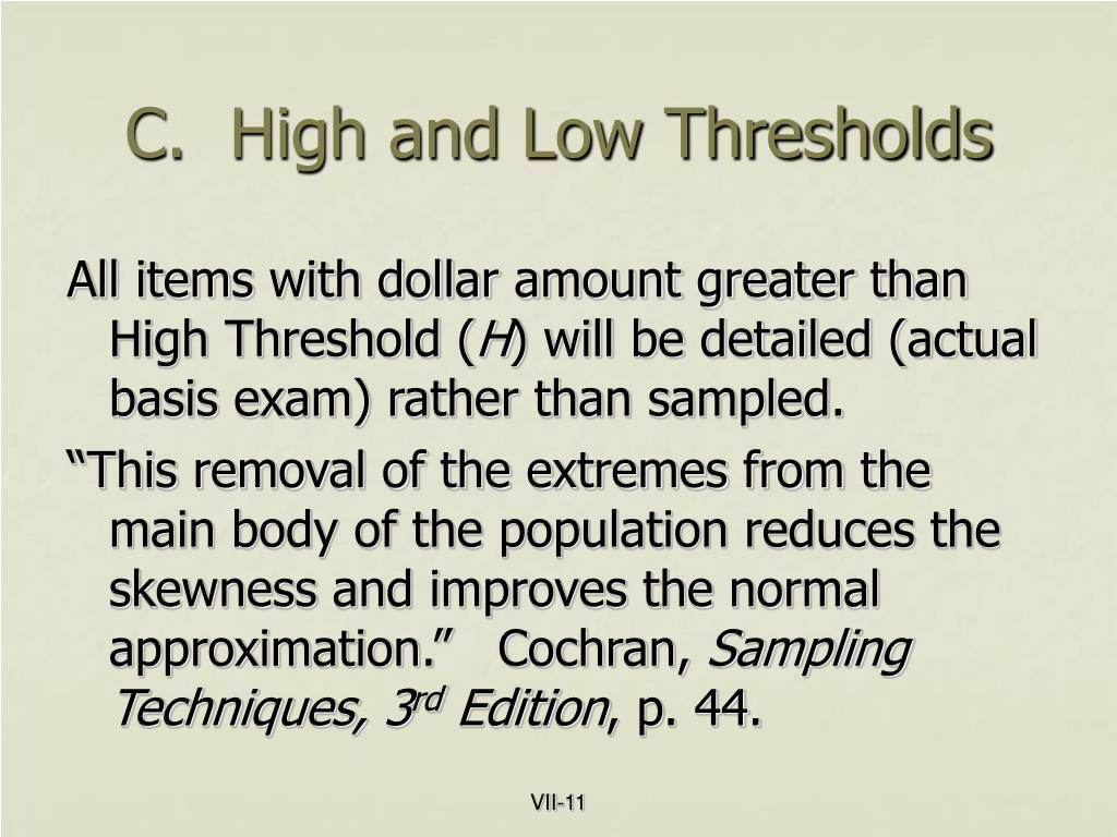 C.  High and Low Thresholds
