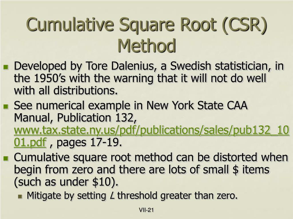 Cumulative Square Root (CSR) Method