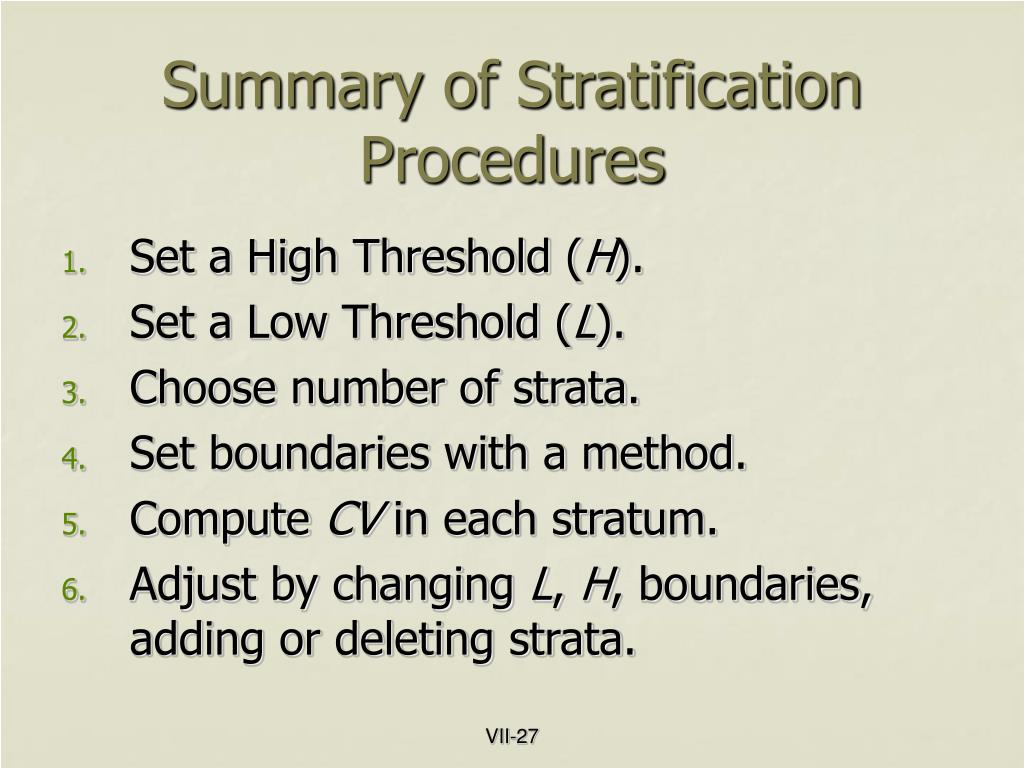 Summary of Stratification Procedures