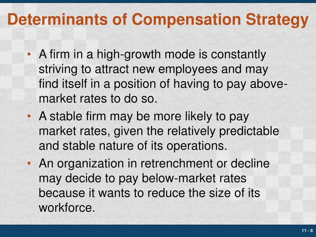 Determinants of Compensation Strategy