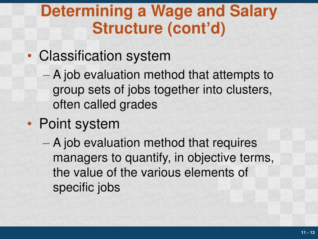 Determining a Wage and Salary Structure (cont'd)