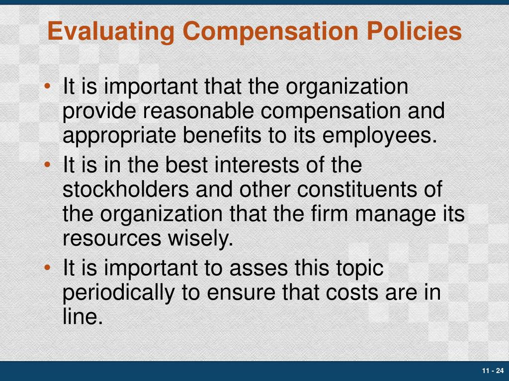 Evaluating Compensation Policies