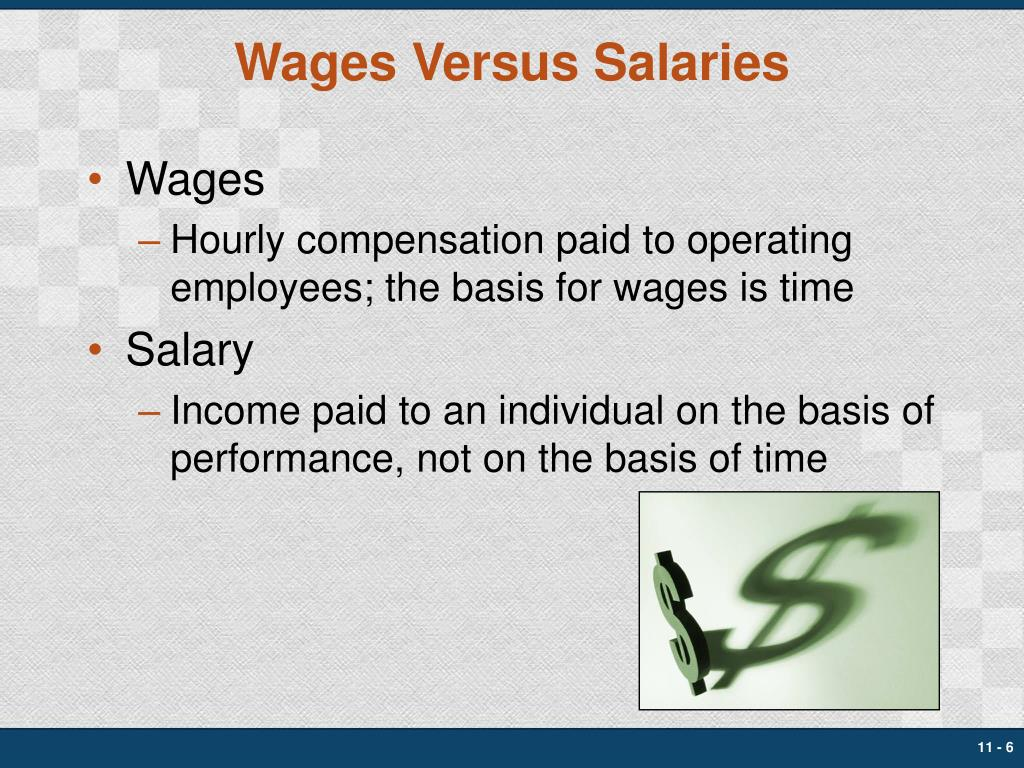 Wages Versus Salaries