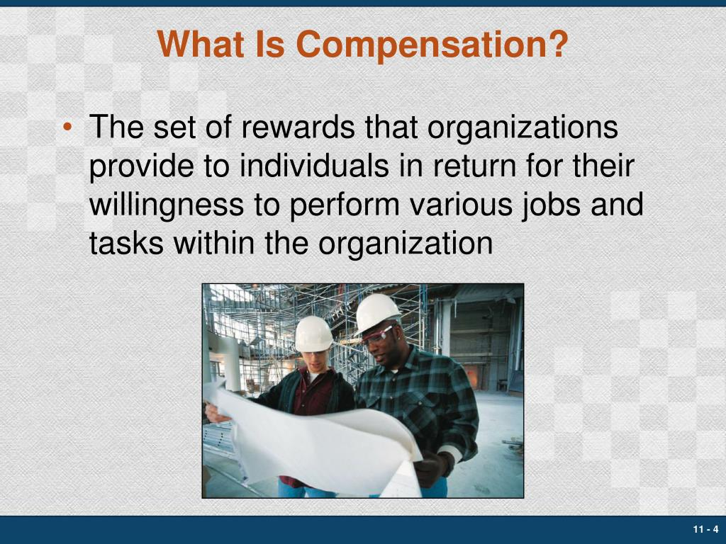 What Is Compensation?
