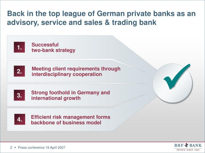 Back in the top league of german private banks as an advisory service and sales trading bank l.jpg