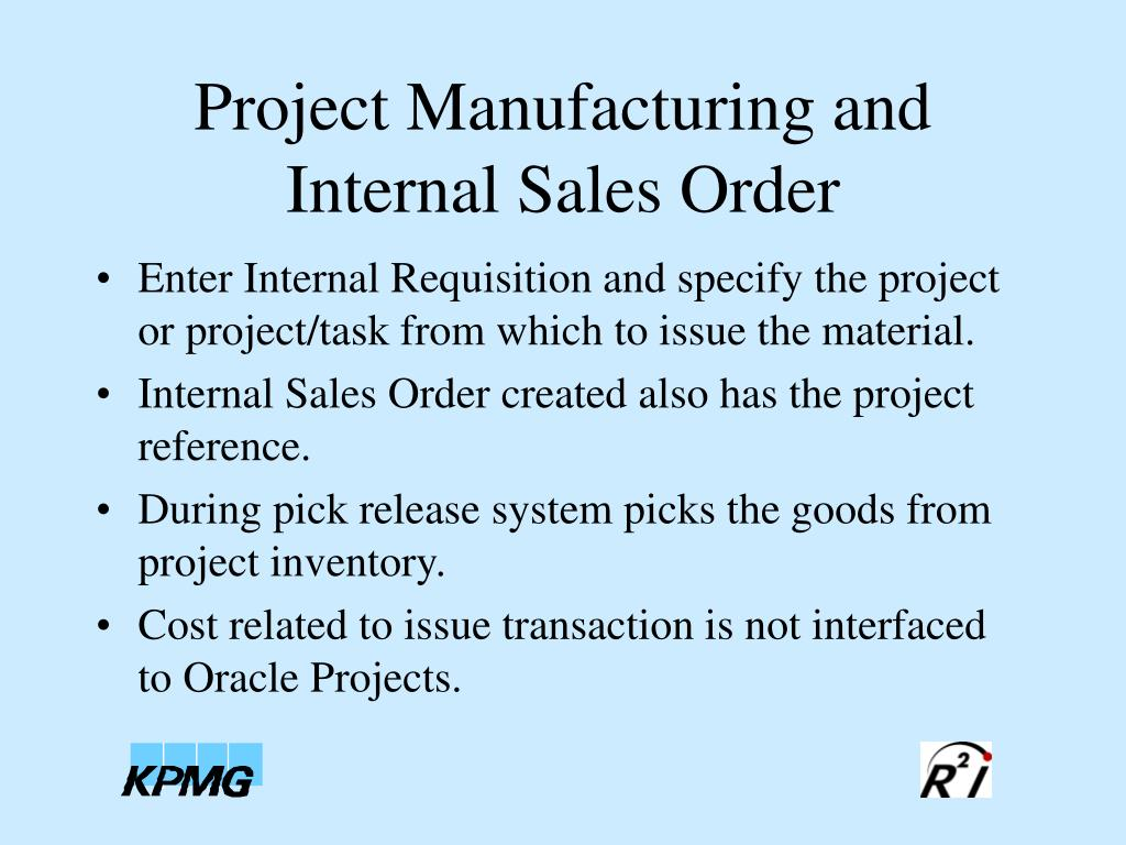 Project Manufacturing and Internal Sales Order