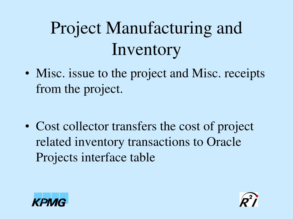 Project Manufacturing and Inventory