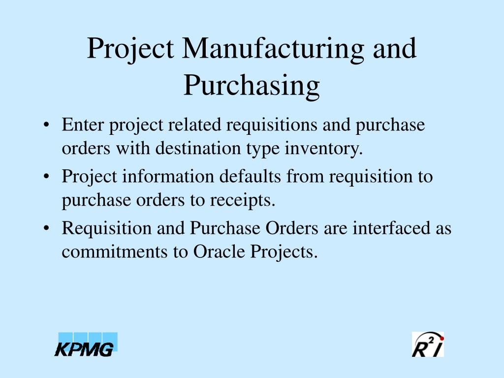Project Manufacturing and Purchasing