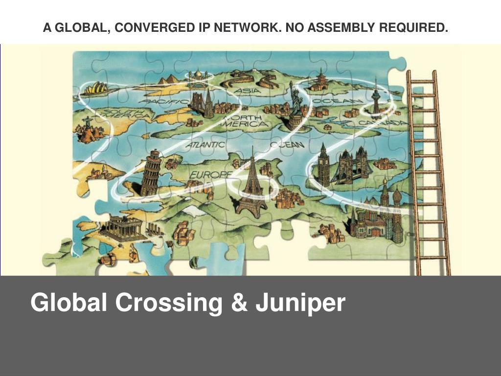 Global Crossing & Juniper