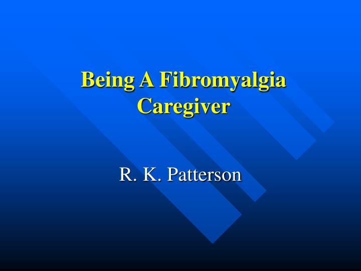 Being a fibromyalgia caregiver l.jpg