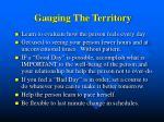 gauging the territory
