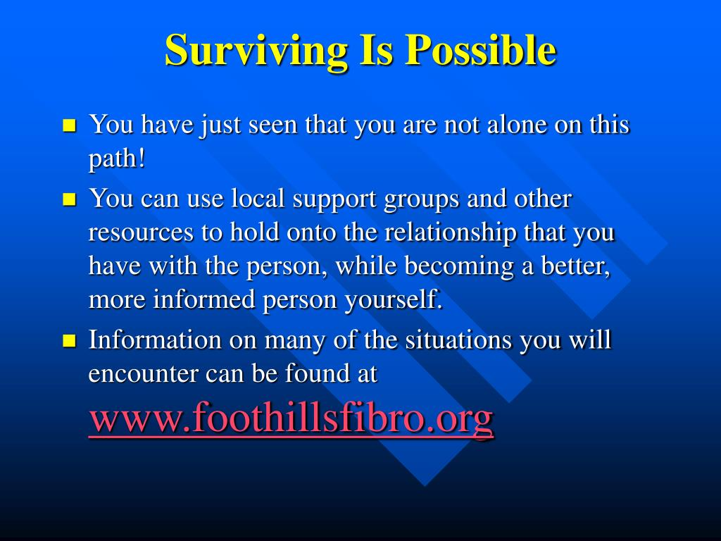 Surviving Is Possible
