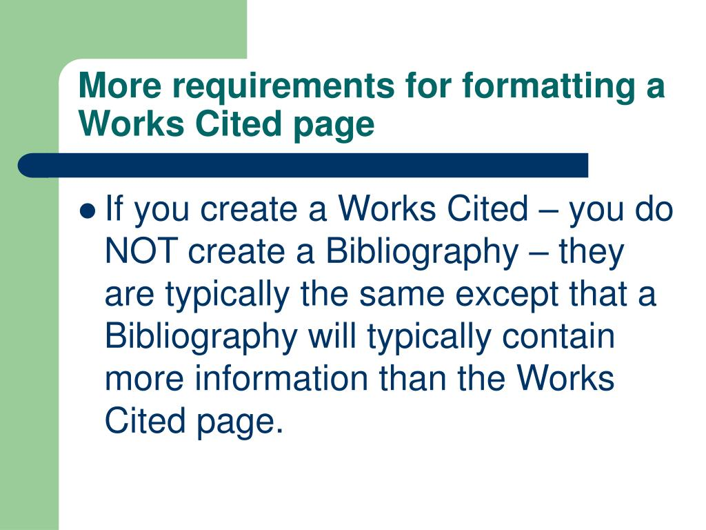 More requirements for formatting a Works Cited page