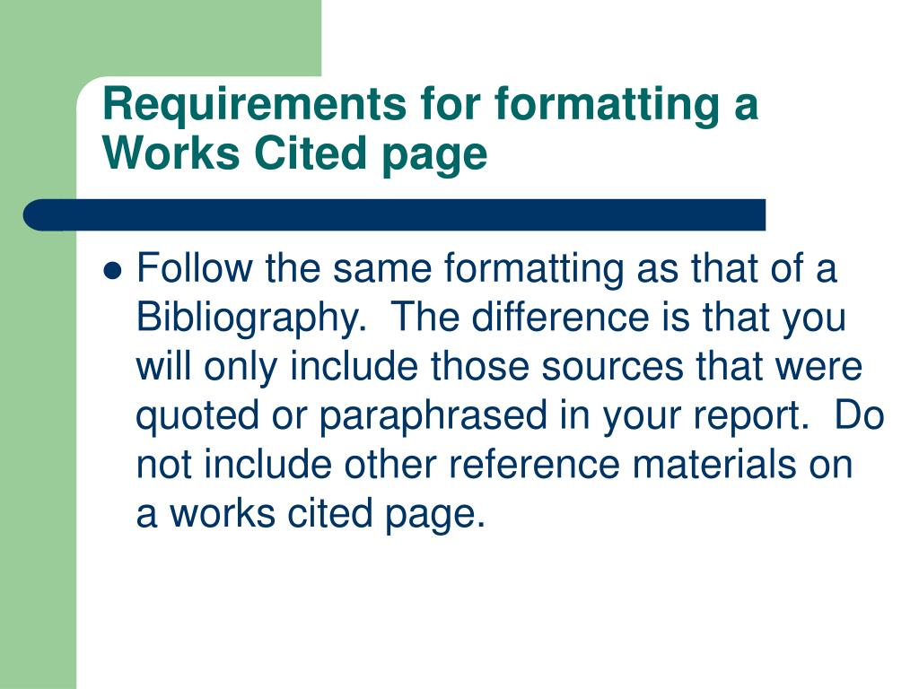 Requirements for formatting a Works Cited page
