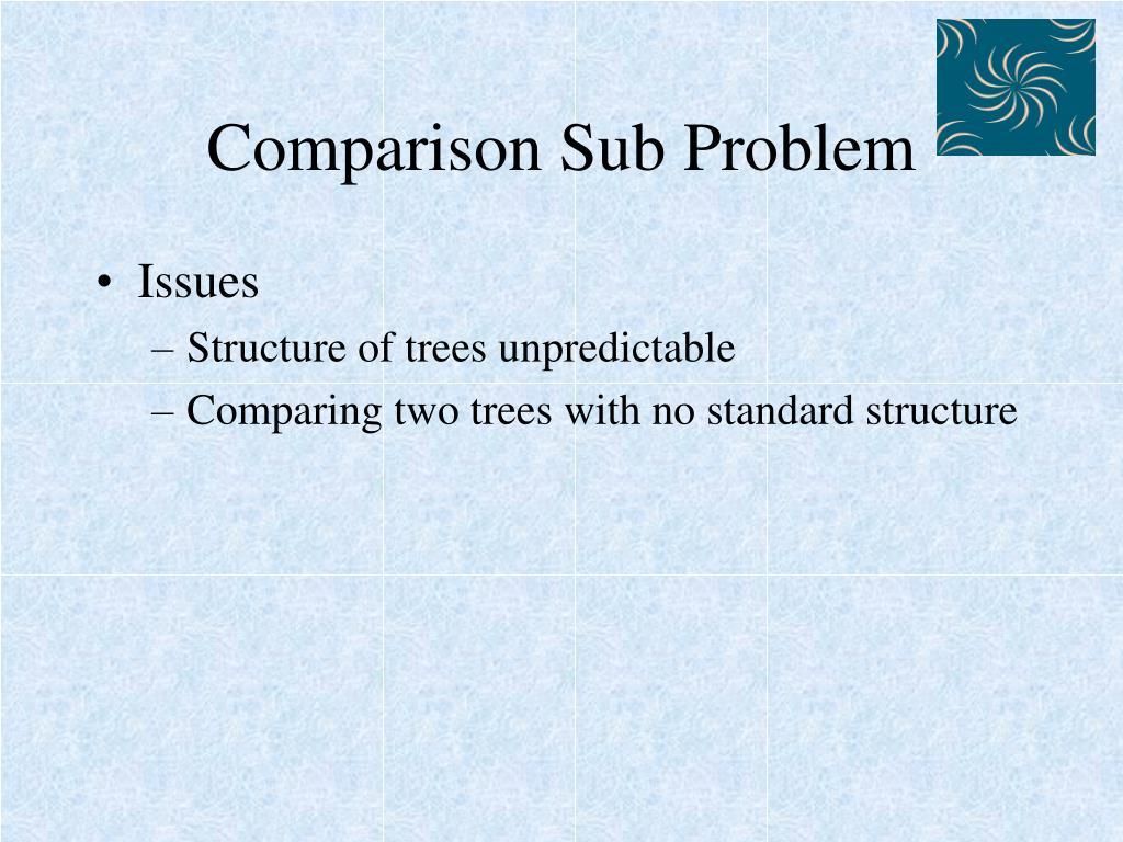Comparison Sub Problem