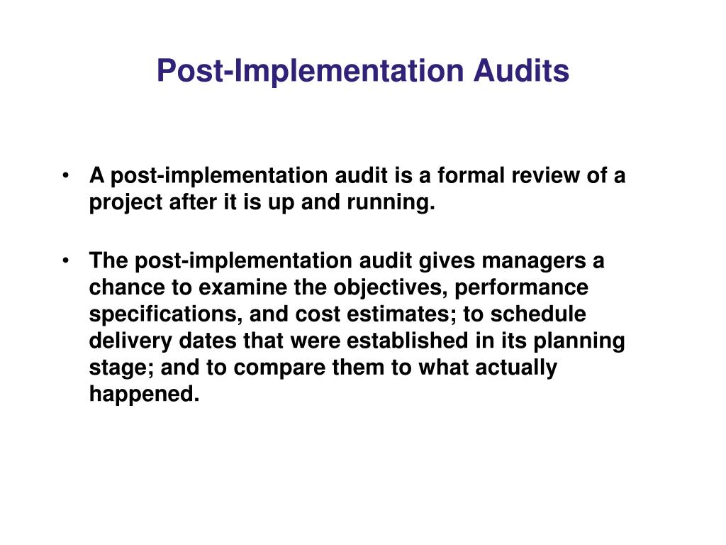 Post-Implementation Audits