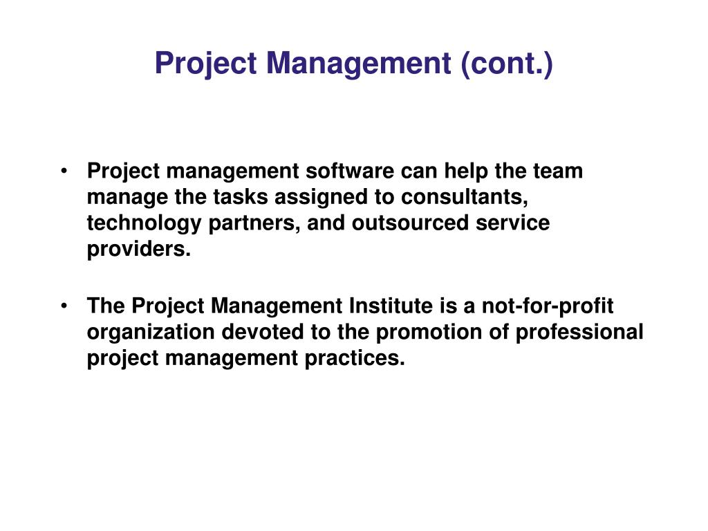 Project Management (cont.)