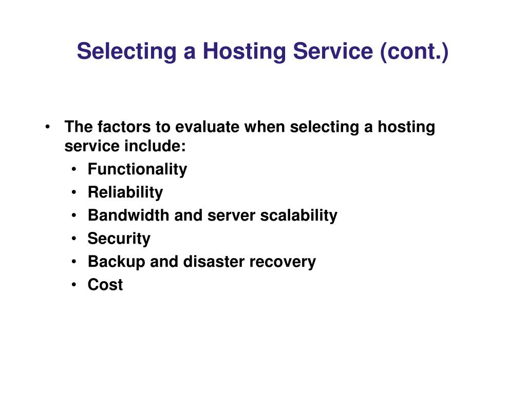 Selecting a Hosting Service (cont.)