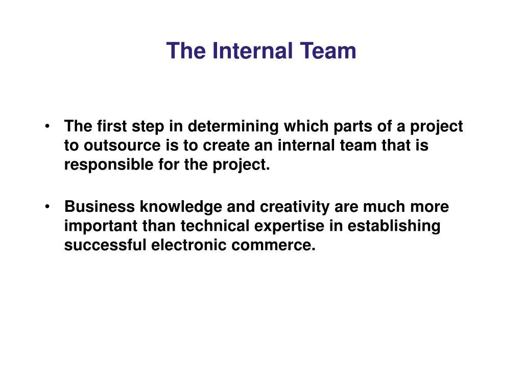 The Internal Team