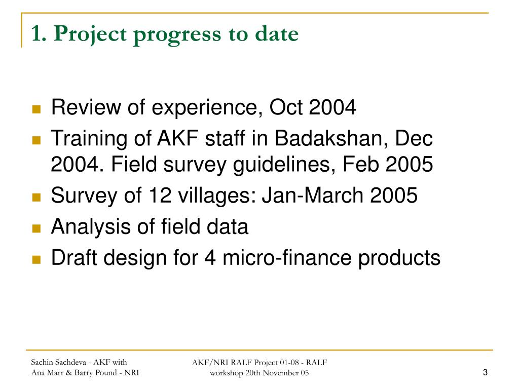 1. Project progress to date