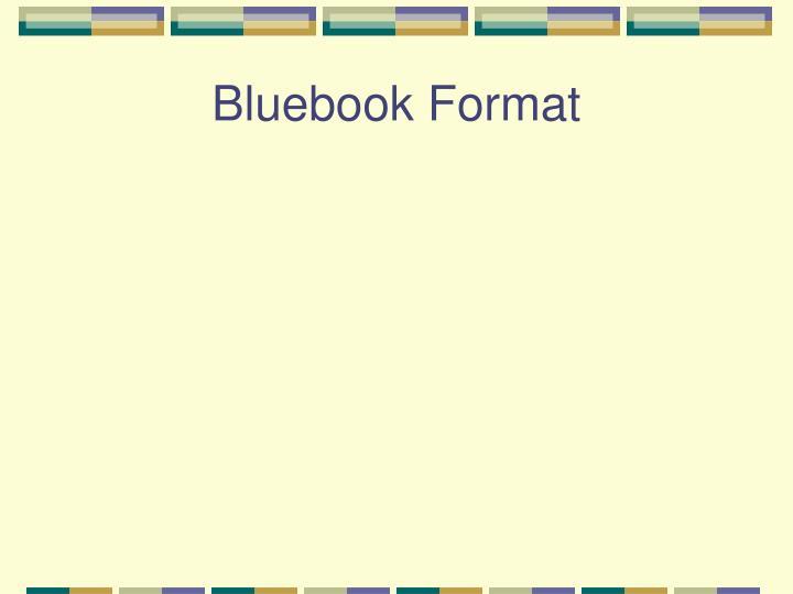 Bluebook Format
