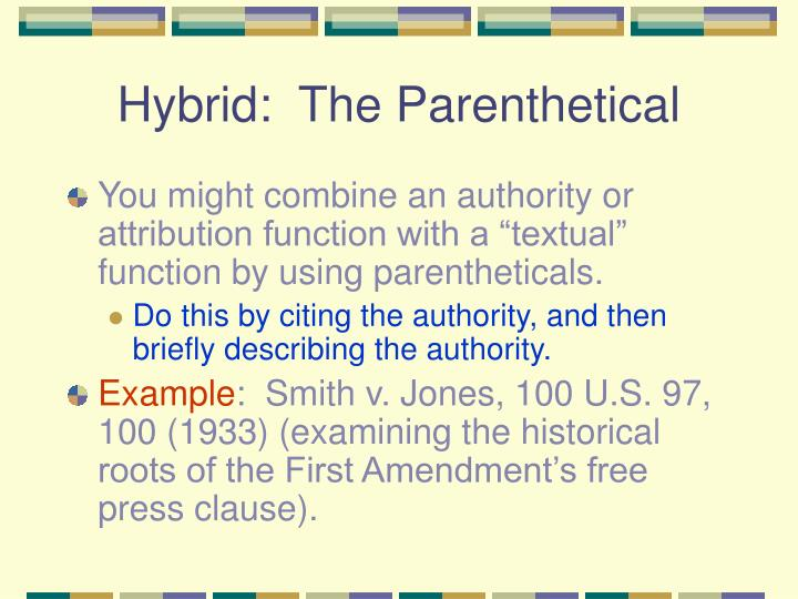 Hybrid:  The Parenthetical