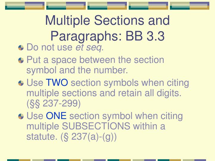 Multiple Sections and Paragraphs: BB 3.3