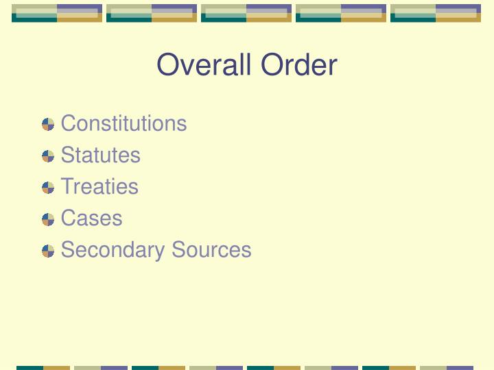 Overall Order