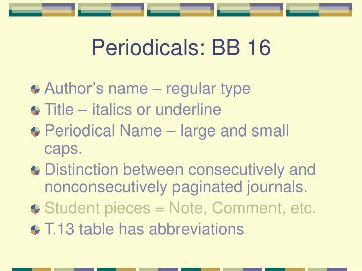 Periodicals: BB 16